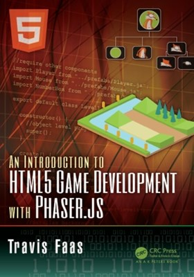 An Introduction to HTML5 Game Development with Phaser.js