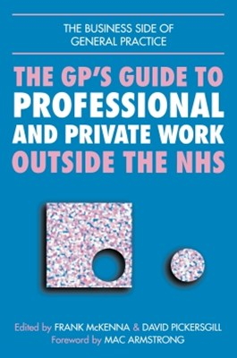 (ebook) GPs Guide to Professional and Private Work Outside the NHS