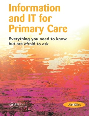 Information and IT for Primary Care