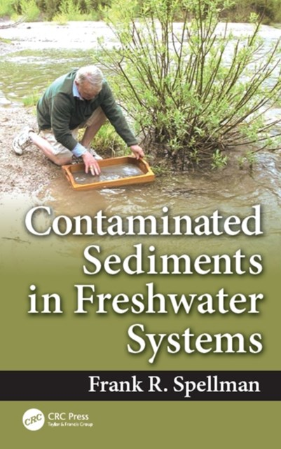 (ebook) Contaminated Sediments in Freshwater Systems