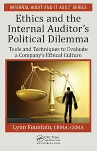 (ebook) Ethics and the Internal Auditor's Political Dilemma - Business & Finance Management & Leadership