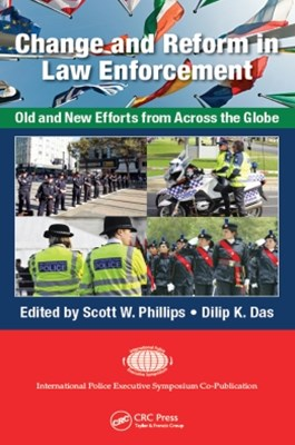 Change and Reform in Law Enforcement