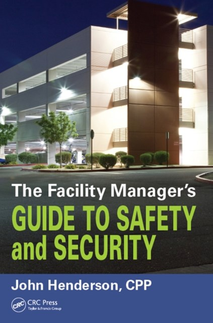 (ebook) Facility Manager's Guide to Safety and Security