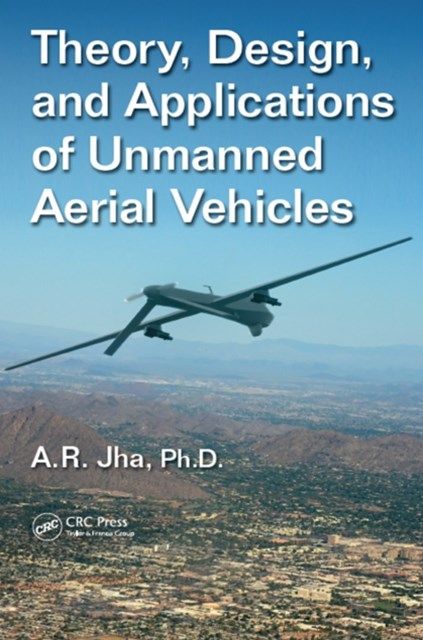 (ebook) Theory, Design, and Applications of Unmanned Aerial Vehicles