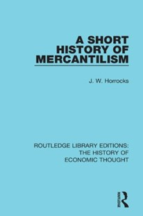 (ebook) A Short History of Mercantilism - Business & Finance Ecommerce