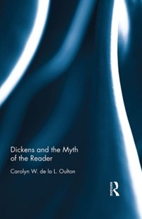 (ebook) Dickens and the Myth of the Reader - Reference