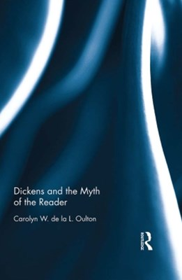 Dickens and the Myth of the Reader