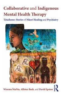 (ebook) Collaborative and Indigenous Mental Health Therapy - Education Teaching Guides