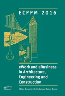 (ebook) eWork and eBusiness in Architecture, Engineering and Construction: ECPPM 2016 - Business & Finance Management & Leadership