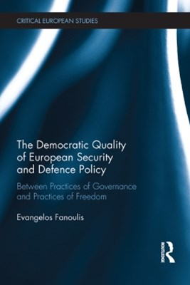 Democratic Quality of European Security and Defence Policy