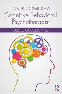 (ebook) On Becoming a Cognitive Behavioral Psychotherapist - Reference Medicine