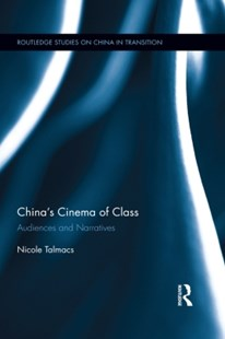 (ebook) China's Cinema of Class - Entertainment Film Writing