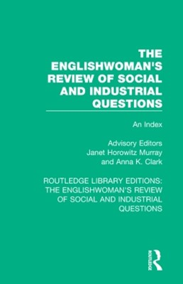 Englishwoman's Review of Social and Industrial Questions