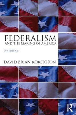 (ebook) Federalism and the Making of America