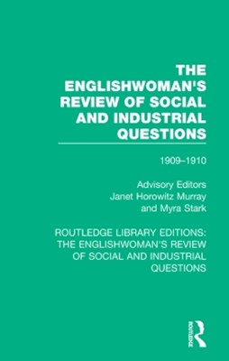 The Englishwoman's Review of Social and Industrial Questions