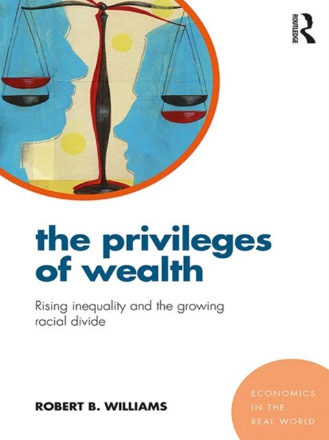 The Privileges of Wealth