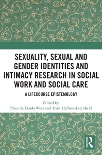 (ebook) Sexuality, Sexual  and Gender Identities and Intimacy Research in Social Work and Social Care - Social Sciences Gender