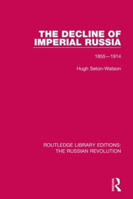 The Decline of Imperial Russia