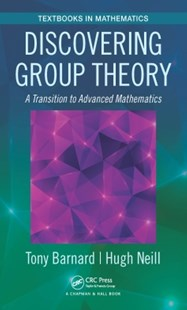 (ebook) Discovering Group Theory - Science & Technology Mathematics