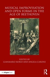 (ebook) Musical Improvisation and Open Forms in the Age of Beethoven - Entertainment Music General