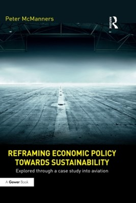 Reframing Economic Policy towards Sustainability