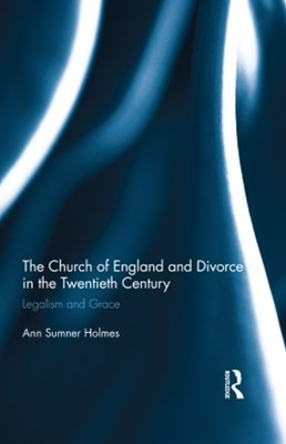 (ebook) The Church of England and Divorce in the Twentieth Century
