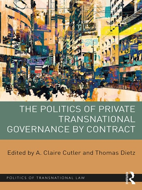 (ebook) Politics of Private Transnational Governance by Contract