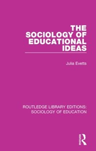 (ebook) The Sociology of Educational Ideas - Education Trade Guides