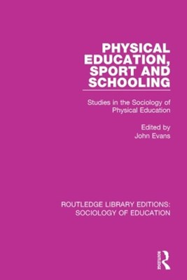 Physical Education, Sport and Schooling