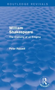 (ebook) Routledge Revivals: William Shakespeare: The Anatomy of an Enigma (1990) - Poetry & Drama Plays