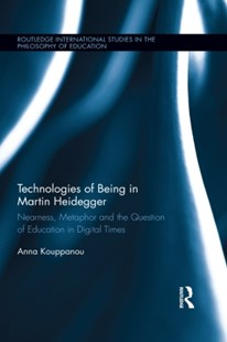 (ebook) Technologies of Being in Martin Heidegger - Education Teaching Guides