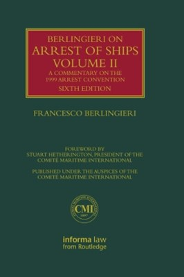 Berlingieri on Arrest of Ships Volume II