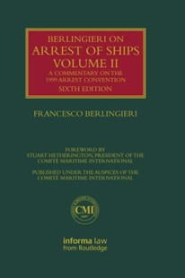 (ebook) Berlingieri on Arrest of Ships Volume II - Reference Law