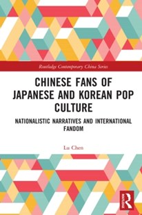(ebook) Chinese Fans of Japanese and Korean Pop Culture - Politics Political Issues