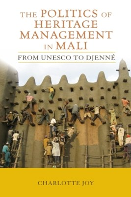 (ebook) The Politics of Heritage Management in Mali