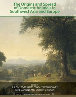 (ebook) The Origins and Spread of Domestic Animals in Southwest Asia and Europe - Home & Garden Agriculture