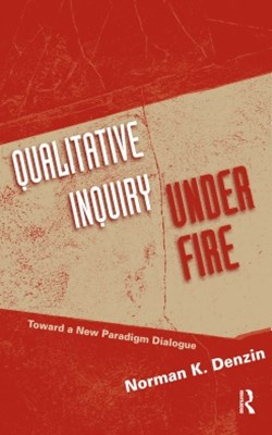 Qualitative Inquiry Under Fire