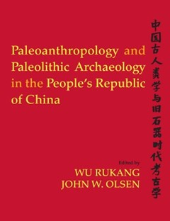 Paleoanthropology and Paleolithic Archaeology in the People