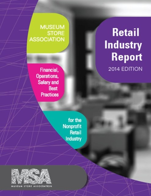 (ebook) Museum Store Association Retail Industry Report, 2014 Edition