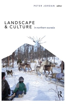 Landscape and Culture in Northern Eurasia