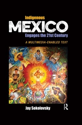 (ebook) Indigenous Mexico Engages the 21st Century