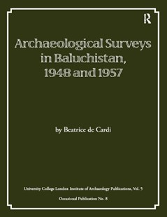 (ebook) Archaeological Surveys in Baluchistan, 1948 and 1957 - Social Sciences