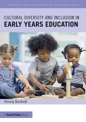 (ebook) Cultural Diversity and Inclusion in Early Years Education