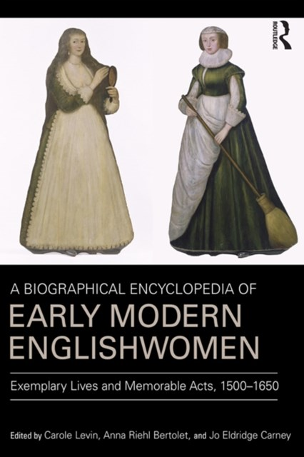 A Biographical Encyclopedia of Early Modern Englishwomen
