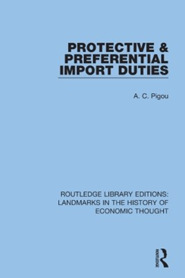 Protective and Preferential Import Duties