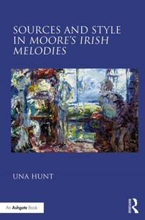 (ebook) Sources and Style in Moore's Irish Melodies - Entertainment Music General