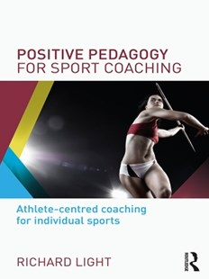 (ebook) Positive Pedagogy for Sport Coaching - Sport & Leisure Training Guides