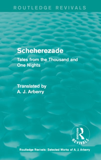 (ebook) Routledge Revivals: Scheherezade (1953)