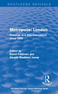 (ebook) Routledge Revivals: Metropolis London (1989) - History European