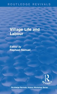 (ebook) Routledge Revivals: Village Life and Labour (1975) - History European